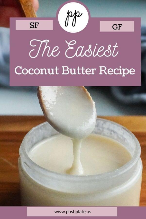 homemade coconut butter pinterest pin